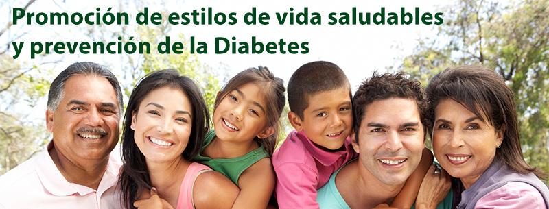 Promoción de estilos de vida saludable y Prevención de la Diabetes